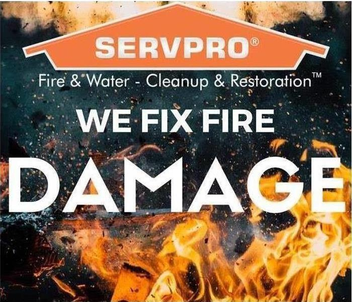 This picture shows flames with the words SERVPRO, we fix fire damage.